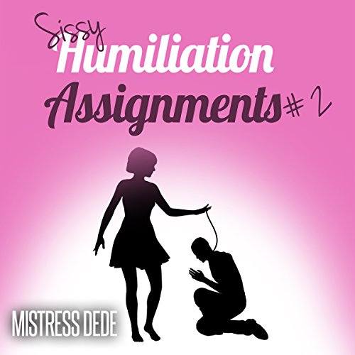 Sissy Humiliation Assignments # 2 audiobook cover art