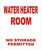Water Heater Room- NO Storage Permitted Sign-Reflective !!! (White Background, Aluminum 12X10)
