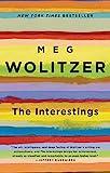 The Interestings: A Novel - Meg Wolitzer