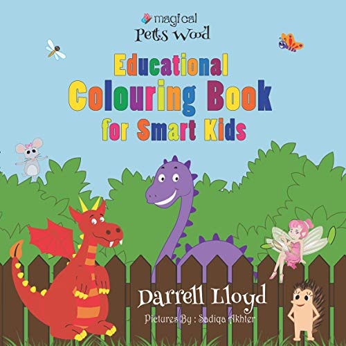 Educational Colouring Book For Smart Kids (Magical Petts Wood Series)