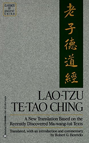 Lao Tzu: Te-Tao Ching - A New Translation Based on the...