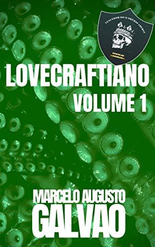 Lovecraftiano: Volume 1
