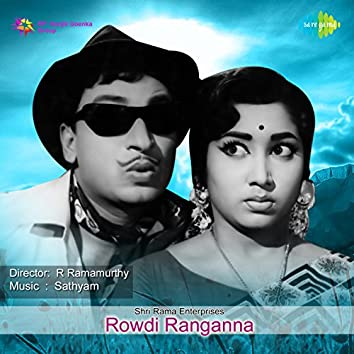 Rowdi Ranganna (Original Motion Picture Soundtrack)