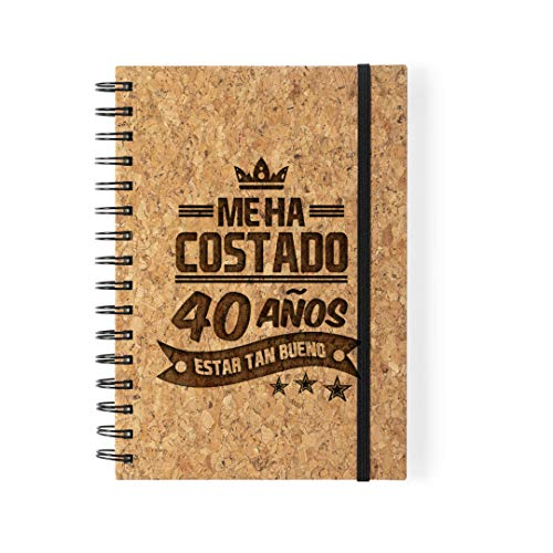 Libreta Personalizada FrasesMe Ha Costado 40 Años Estar Tan Bueno - Edad Personalizable Regalo Cumpleaños Chico Cuaderno Corcho