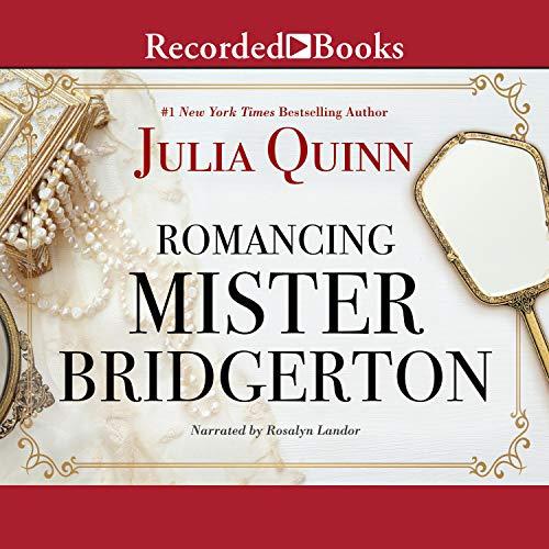 Romancing Mister Bridgerton audiobook cover art