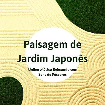 Paisagem de Jardim Japonês: Melhor Música Relaxante com Sons de Pássaros