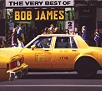 The Very Best Of - Bob James by Bob James (2009-04-13)