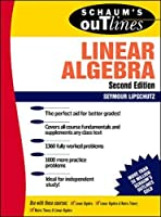 Schaum's Outline of Theory and Problems of Linear Algebra (Schaum's Outlines)