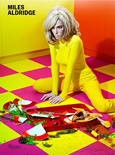 Image of Miles Aldridge: I Only Want You to Love Me