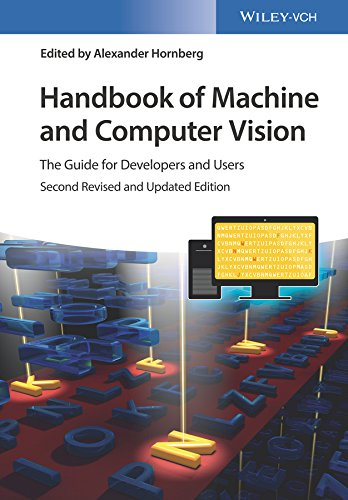 Handbook of Machine and Computer Vision: The Guide for Developers and Users (English Edition)