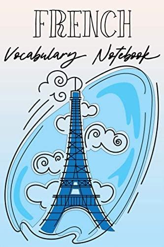 FRENCH VOCABULARY NOTEBOOK French Vocabulary Notebook French Language Vocabulary Notebook Learn product image