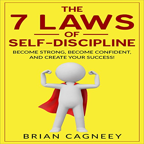 The 7 Laws of Self-Discipline audiobook cover art