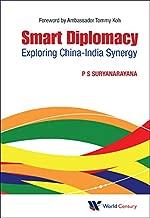 Smart Diplomacy:Exploring China-India Synergy