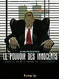 Le pouvoir des innocents, cycle II (Tome 5-11 septembre) Car l'enfer est ici