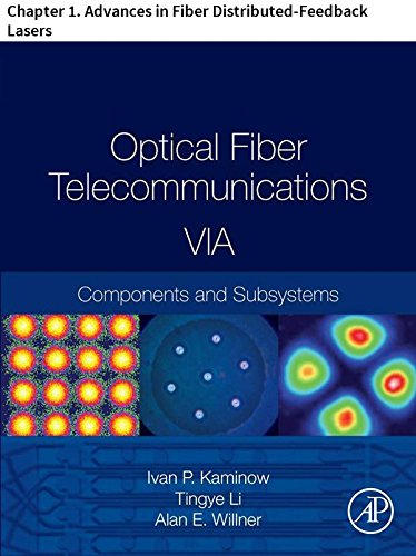Optical Fiber Telecommunications VIA: Chapter 1. Advances in Fiber Distributed-Feedback Lasers (Optics and Photonics) (English Edition)