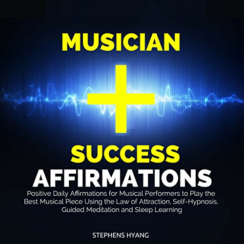 Musician Success Affirmations audiobook cover art