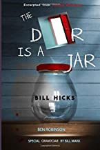 The Door Is A Jar - Bill Hicks: excerpted from Mindful Artfulness