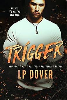 Trigger: A Circle of Justice Novel by [L.P. Dover, Mae I Design, Crimson Tide Editorial]