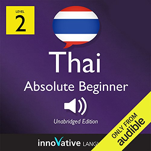 Learn Thai with Innovative Language's Proven Language System - Level 2: Absolute Beginner Thai Titelbild