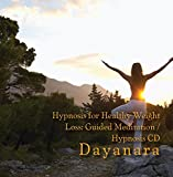 Hypnosis for Healthy Weight Loss: Guided Meditation / Hypnosis CD