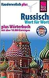 Russisch - Wort für Wort plus Wörterbuch: Kauderwelsch-Sprachführer von Reise Know-How