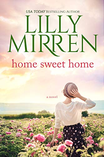 Home Sweet Home by [Lilly Mirren]