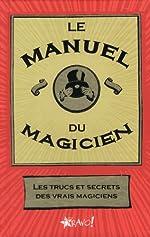 Le manuel du magicien de Bravo Editions