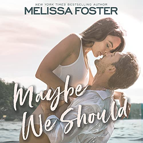 Maybe We Should Audiobook By Melissa Foster cover art