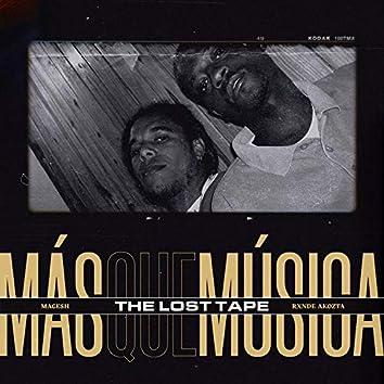 """Más Que Música"""" (The Lost Tape)"""