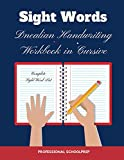 Sight Words Dnealian Handwriting Workbook in Cursive: Practice writing complete Dolch Sight word list with lined paper for preschool kids, ... to read, trace and write sight words
