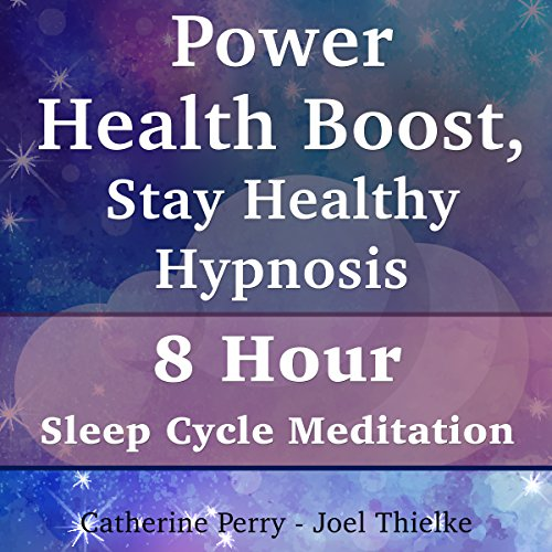 Power Health Boost, Stay Healthy Hypnosis audiobook cover art