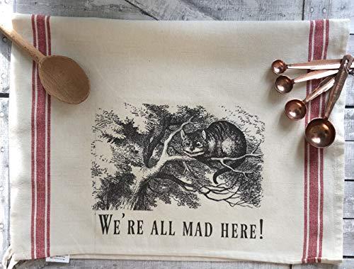 Alice in Wonderland Kitchen Towel - We're All Mad Here