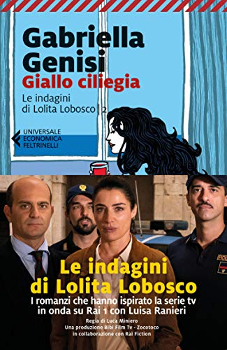 Giallo ciliegia. Le indagini di Lolita Lobosco (Vol. 2)