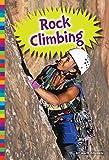 Rock Climbing (Great Outdoors) - Matt Doeden