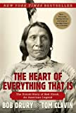 The Heart of Everything That Is: The Untold Story of Red Cloud, An American Legend (Hardcover)