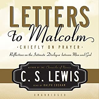 Letters to Malcolm: Chiefly on Prayer audiobook cover art