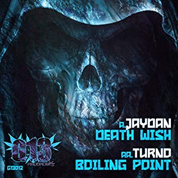 Death Wish / Boiling Point
