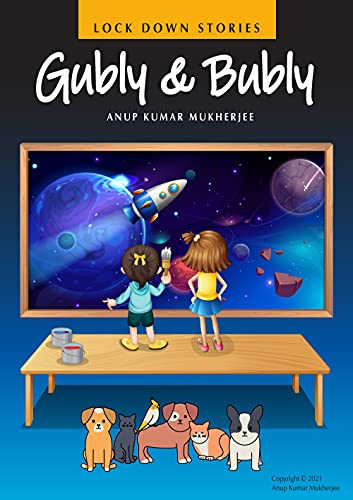 Gubly & Bubly : Lockdown Stories (English Edition)