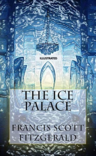 The Ice Palace Illustrated (English Edition)