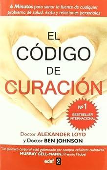 El código de curación (Plus Vitae) de [Alexander Lloyd, Ben Johnson, Mariano José Vázquez Alonso]