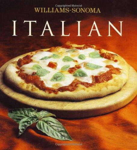Williams-Sonoma Collection: Italian