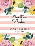 Nuestra Boda Planificador y Agenda: Organizador y Agenda para Novias o Novios para planear todas las actividades previas a la boda tema rayas rosas y flores acuarela 8.5 x 11 in 135 pag