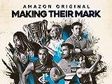 Making Their Mark - Season 1