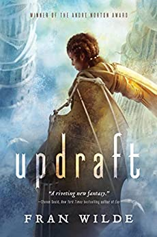 Updraft: A Novel (Bone Universe Book 1) by [Fran Wilde]