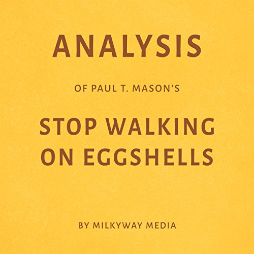 Analysis of Paul T. Mason's Stop Walking on Eggshells cover art