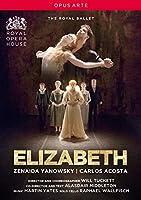 英国ロイヤル・バレエ 《エリザベス》 [DVD]