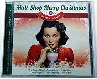Malt Shop Merry Christmas - Early Rock and Roll Classics