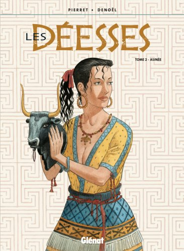 Les Déesses - Tome 02: Asiné (Les Déesses, 2) (French Edition)