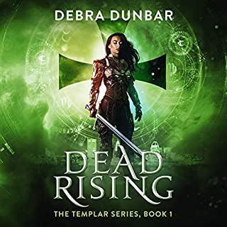 Dead Rising     The Templar, Volume 1              Written by:                                                                                                                                 Debra Dunbar                               Narrated by:                                                                                                                                 Elizabeth Phillips                      Length: 8 hrs and 49 mins     Not rated yet     Overall 0.0