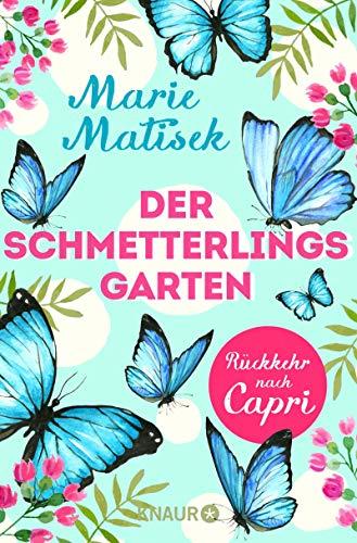 Der Schmetterlingsgarten – Rückkehr nach Capri: Eine Kurzgeschichte (Die Capri-Reihe)